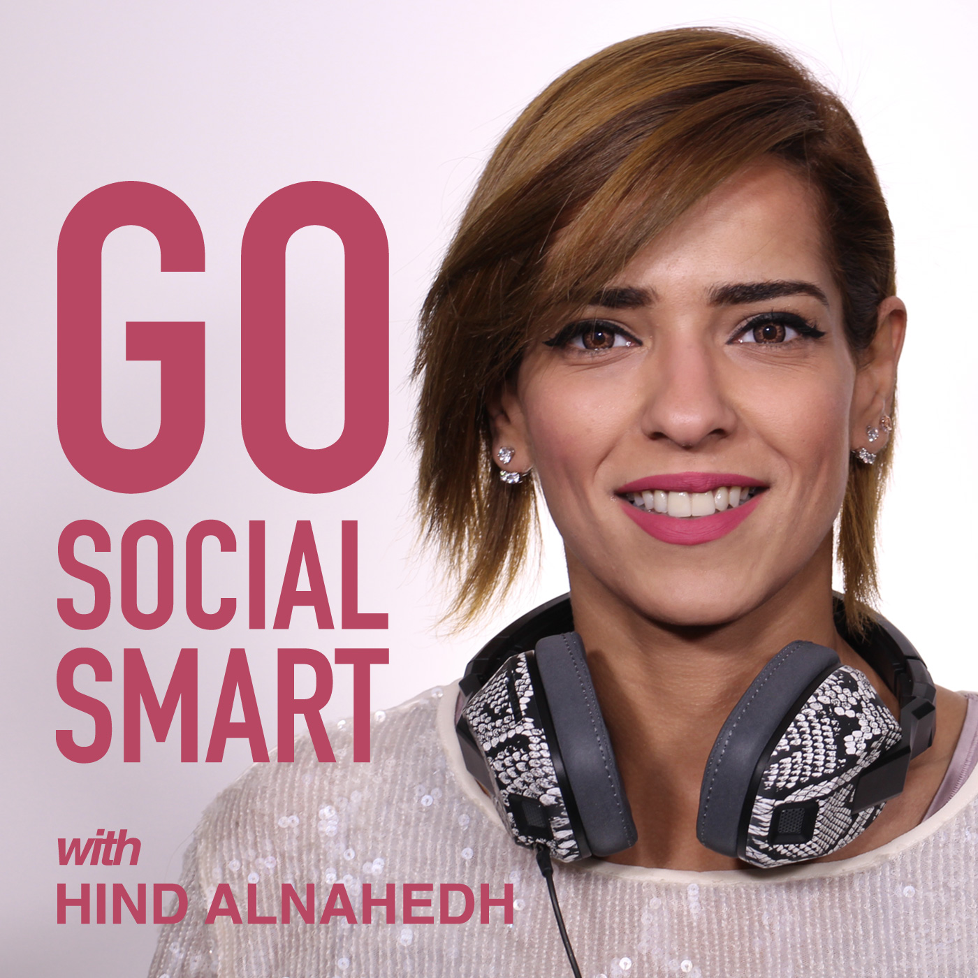 GO Social Smart Podcast with Hind Al-Nahedh